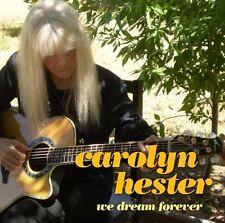 Carolyn Hester - We Dream Forever [New CD]