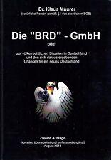 """Die """"BRD"""" - GmbH - 2. Auflage - 2013"""