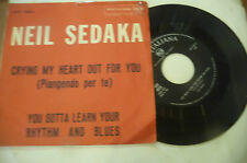 "NEIL SEDAKA""CRYING MY HEART OUT FOR YOU-disco 45 giri RCA It 1963"" PERFETTO"