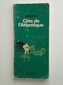 Guide vert Michelin Côte de l'Atlantique  1977