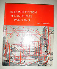 The Composition of Landscape Painting by Rex Brandt (hardcover, signed)