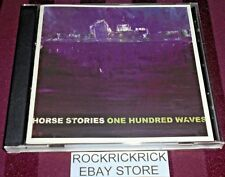 HORSE STORIES - ONE HUNDRED WAVES -9 TRACK CD-