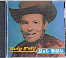 BOB WILLS - CD - Roly Poly - Brand New