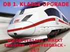 1x Deutsche Bahn DB 1. Klasse Upgrade Gutschein Ecoupon + Sitzplatzreservierung  <br/> ✅ SOFORTVERSAND ✅ DIREKT EINLÖSEN ✅ 100% FEEDBACK ✅24/7