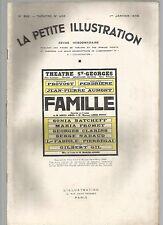 LA PETITE ILLUSTRATION N°426 - FAMILLE COMEDIE EN 3 ACTES DE M. DENYS AMIEL