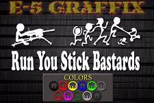 Anti Stick Family Run You Stick Bastards MK19 40mm Marine vinyl decal USMC 0331