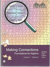 CPM Making Connections Foundations for Algebra Course 1 Vol 2 ISBN 9781603280341