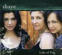 Lake of Fire - Audio CD By Shaye - VERY GOOD