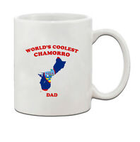 Worlds Coolest GUAM, CHAMORRO Dad Ceramic Coffee Tea Mug Cup
