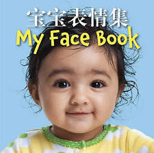 My Face Book (Chinese/English Bilingual Edition) by Star Bright Books, Star Bright Bks (Board book, 2014)