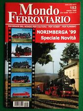 Rivista modellismo treni MONDO FERROVIARIO 1999 n.153 , MARKLIN FLEISCHMANN