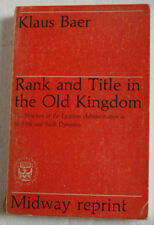 Rank and Title in the Old Kingdom by Klaus Baer (1974) Paperback