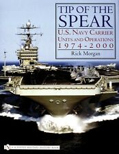 Book - Tip of the Spear: U.S. Navy Carrier Units and Operations 1974-2000
