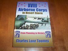 XVIII AIRBORNE CORPS IN DESERT STORM US Army Kuwait Iraq Wars Gulf War Book New