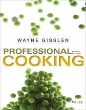 Professional Cooking by Gisslen, Wayne