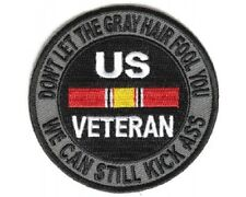 "(B35) DON'T LET THE GRAY HAIR FOOL YOU...KICK ASS 3"" patch (3971) US VETERAN"
