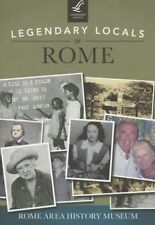 USED (LN) Legendary Locals of Rome by Rome Area History Museum