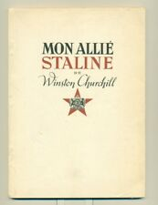 WINSTON CHURCHILL Mon Allie Staline First FRENCH EDITION 1940s Stalin Russia