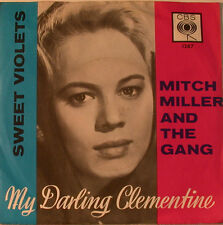 """MITCH MILLER & THE GANG - SWEET VIOLETS - MY DARLING CLEMENTINE 7"""" SINGLE (F963)"""