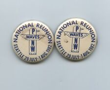 Pair of 1982 US Navy WAVES National Reunion Buttons Seattle
