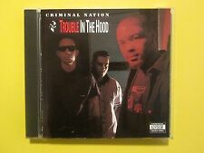 Criminal Nation Trouble in The Hood Rap 1992 CD