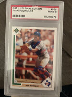 1991 Upper Deck Final Edition Ivan Rodriguez ROOKIE RC #55F PSA 9 But 10 Quality
