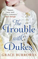 The Trouble With Dukes (Windham Brides), New, Burrowes, Grace Book
