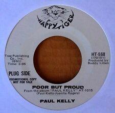 DEEP SOUL - PAUL KELLY - POOR BUT PROUD - HAPPY TIGER - WLP 45
