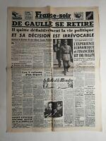 N370 La Une Du Journal France-soir 22 janvier 1946 De Gaulle se retire