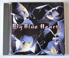 BIG BLUE HEARTS............BIG BLUE HEARTS...........CD