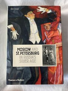Moscow and St.Petersburg in Russia's by John E. Bowlt (Hardback, 2008)