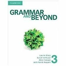 Grammar and Beyond: Grammar and Beyond Level 3 Student's Book by Laurie Blass...