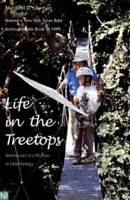 Life in the Treetops: Adventures of a Woman in Field Biology (Yale Nota Bene S)