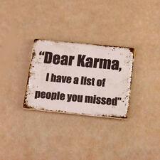 "Magnet Grunge ""Dear Karma"" Home Decor Comical Fridge Magnet Sarcasm Message Fun"