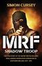 Cursey Simon-Mrf Shadow Troop (US IMPORT) BOOK NEW