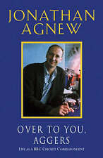 Over to You, Aggers, Jonathan Agnew, New Book
