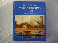 Stadtteil München Trudering Waldtrudering Riem Buch Heimatkunde Geschichte