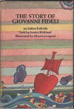 LONGONI - Kirkland Jessica, The story of Giovanni Fideli