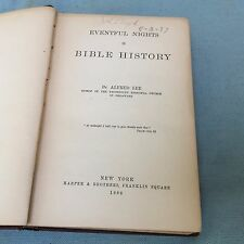 ANTIQUE BOOK 1886 EVENTFUL NIGHTS BIBLE HISTORY ALFRED LEE PROTESTANT EPISCOPAL
