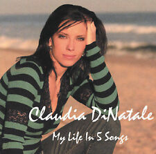 My Life in 5 Songs [EP] by Claudia Di Natale (CD, Feb-2004, UTR Music Group)
