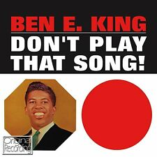 BEN E KING ~ DON'T PLAY THAT SONG NEW SEALED CD STAND BY ME AND MORE ORIGINALS