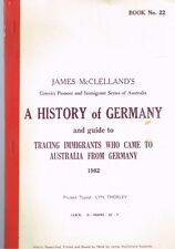 James McClelland's - A History of Germany Guide Tracing Immigrants to Australia