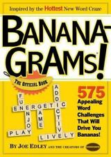 Banana-Grams! The Official Book, 575 Appealing Word Challenges That Will Drive Y