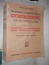 LA TEORIA E LA PRATICA NELLE COSTRUZIONI Vol 2 CIVILI INDUSTRIALI RURALI Ormea