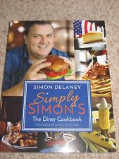 Simply Simons The Diner Cookbook by Delaney, Simon