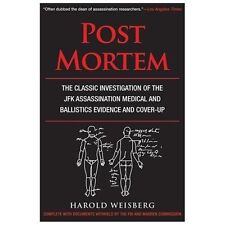 Post Mortem: The Classic Investigation of the JFK Assassination Medical and Ball