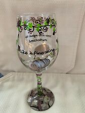 "Lolita ""Like a fine wine"" Hand-Painted Wine Glass, 15 oz"