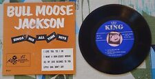 "Bull Moose Jackson 7"" EP w PS Sings His All Time Hits 1953 King Jump Blues VG+"
