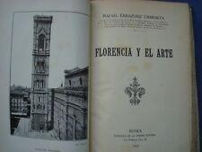 FIRENZE-RAFAEL ERRAZURIZ URMENETA-FLORENCIA Y EL ARTE-ROMA 1910