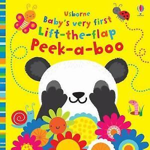 Baby's Very First Lift-the-Flap Peek-a-Boo | Fiona Watt | Board Book | Brand NEW
